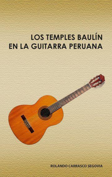 Los Temples Baulín en la Guitarra Peruana